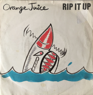 "Orange Juice - Rip It Up (7"") (G/G)"